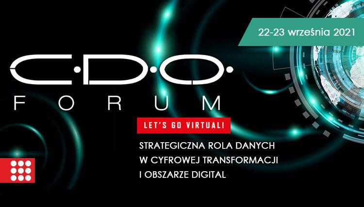CDO Forum - Strategiczna rola danych w cyfrowej transformacji i obszarze Digital